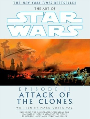 The Art of Star Wars Episode II, III, IV, V